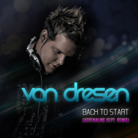 Van Dresen - Back To Start (Adrenaline Dept. Remix) FREE DOWNLOAD!