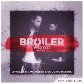 Broiler - Wild Eyes (Broiler & Van Dresen Live Outro Reboot)